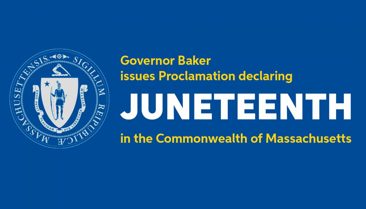 Massachusetts has recognized Juneteenth Independence Day as an official State holiday on June 19.