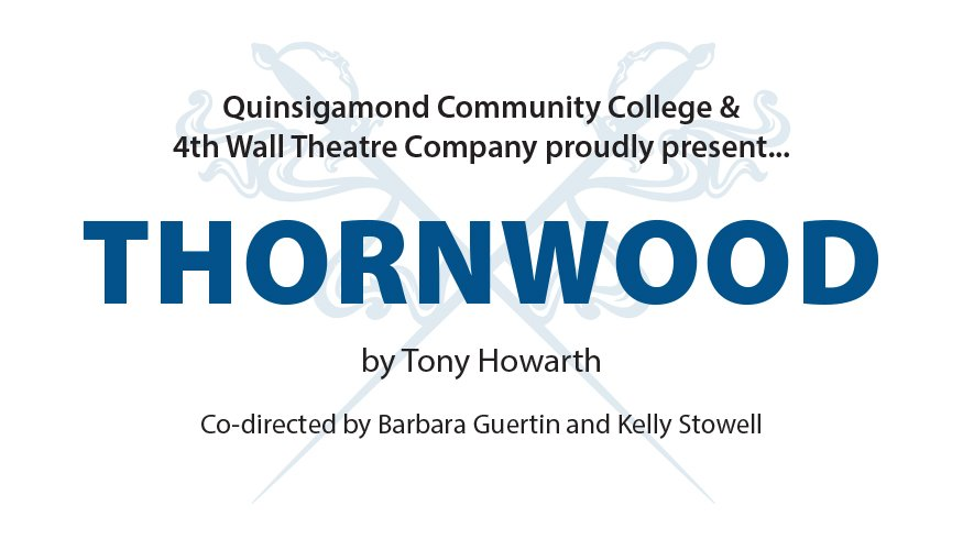 QCC's spring production, Thornwood