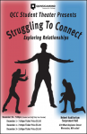 "QCC's Production of ""Struggling to Connect."""